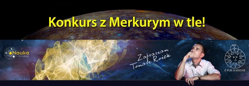 Konkurs z Merkurym w tle!