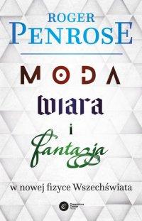 Roger Penrose - Moda, wiara i fantazja - nowa książka